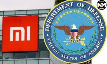 小米不滿被美國國防部列入黑名單 入稟美國法院對美國國防部和財政部作出法律訴訟